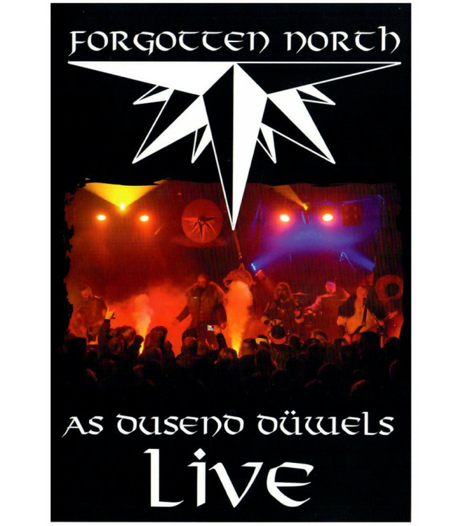 Forgotten North - As Dusend Düwels LIVE DVD